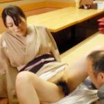 中年男に犯される女将!着物の下の剛毛マン毛に隠れた膣をクンニで啜って生挿入
